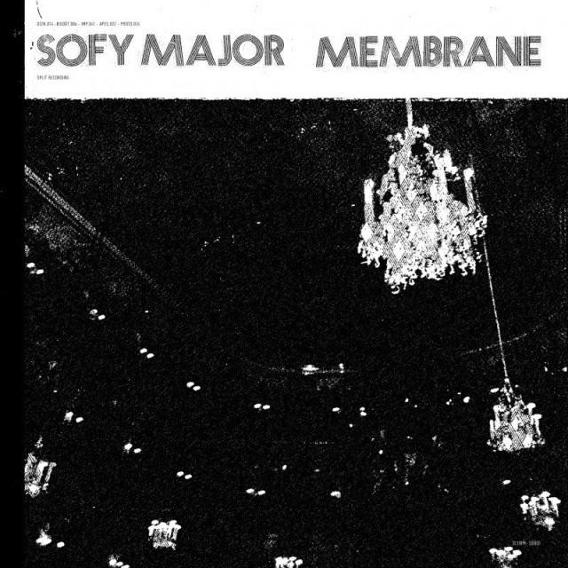 Sofy Major / Membrane Split Album Cover
