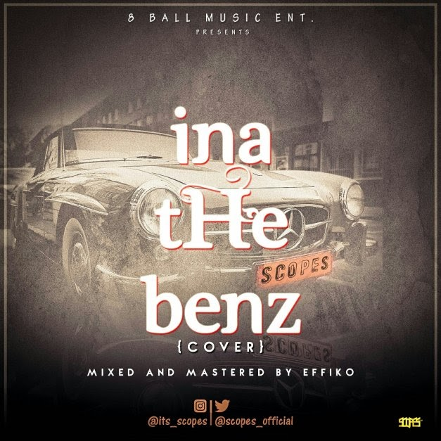 Music:Scopes – Ina the Benz