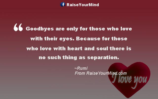 Love Quotes Sayings Verses Goodbyes Are Only For Those Who Love