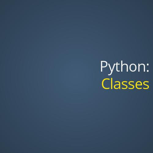Classes in Python by Jason Myers