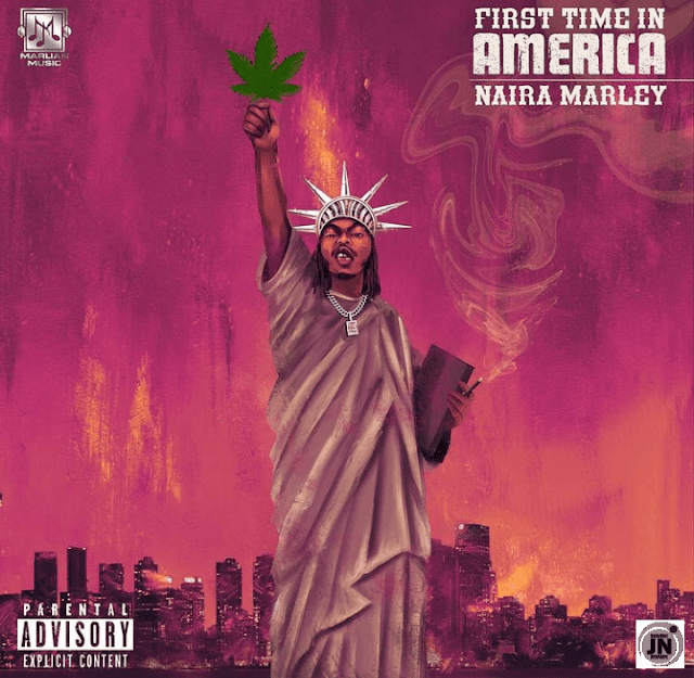 [Music] Naira Marley – First Time In America