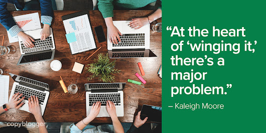 How Successful Marketing Writers Plan Their Content - Copyblogger