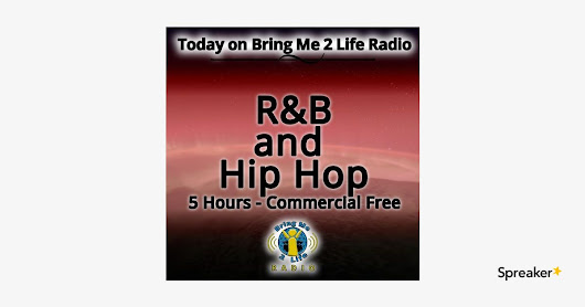 R&B and Hip Hop - 5 Hours Commercial Free