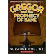 a review of Gregor and the Prophecy of Bane