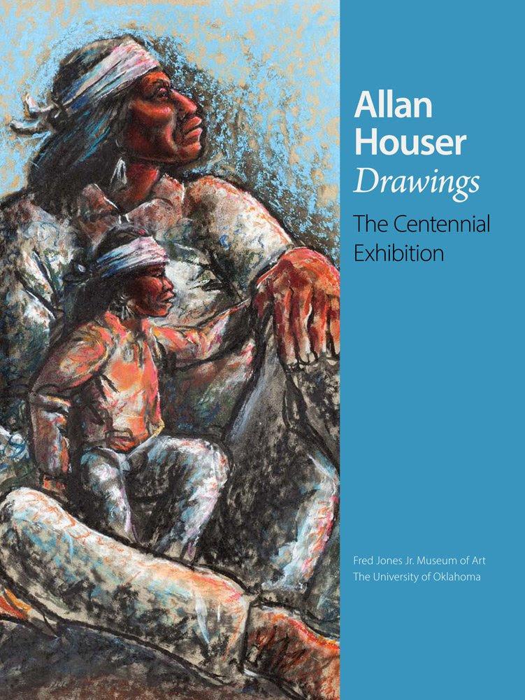 Allan Houser Drawings: The Centennial Exhibition: W. Jackson ...