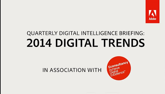Adobe Digital Trends for 2014