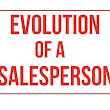 Infographic: Evolution of a Salesperson - Marketing Technology Blog