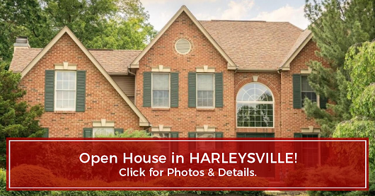 OPEN HOUSE! 1450 COUNTRY VIEW LANE, HARLEYSVILLE, PA