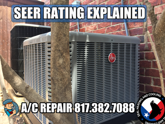 SEER Rating Explained - Seal Heating and Air Conditioning