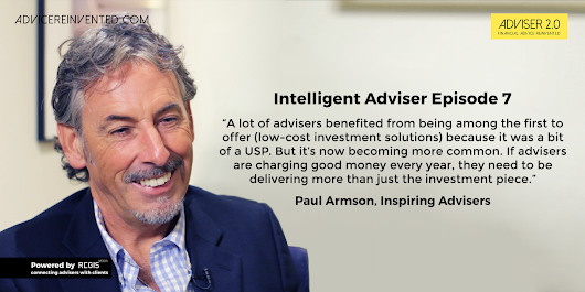 An interview with Paul Armson | Adviser 2.0 | Financial Advice Reinvented