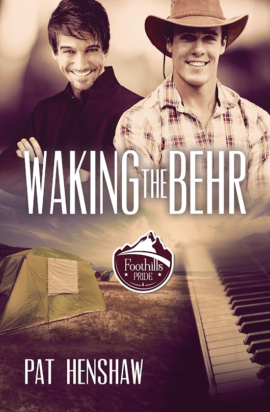 Waking the Behr (Foothills Pride) by Pat Henshaw - Blog Tour