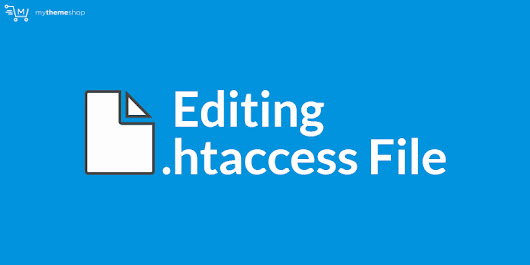 How to Edit the .htaccess File in WordPress? - MyThemeShop