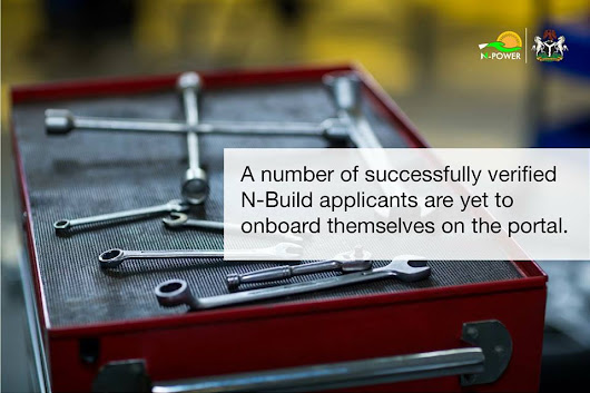 Successfully Verified N-Build Applicants Should Log On To The NPVN Portal ~ N-Power