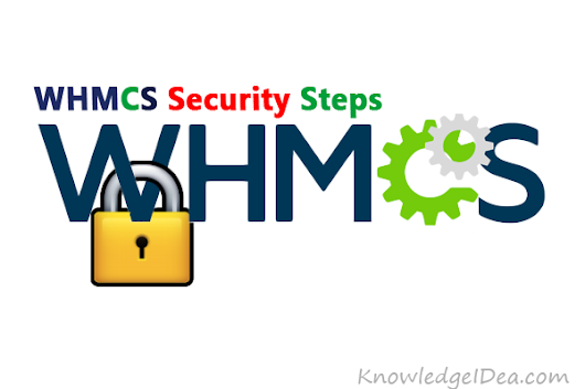 WHMCS Security Steps After Complete Installation - KnowledgeIDea