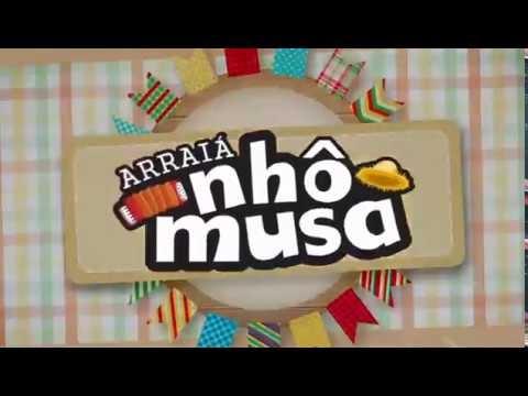 ARRAIÁ DO NHÔ MUSA DE 19 A 21 DE JULHO