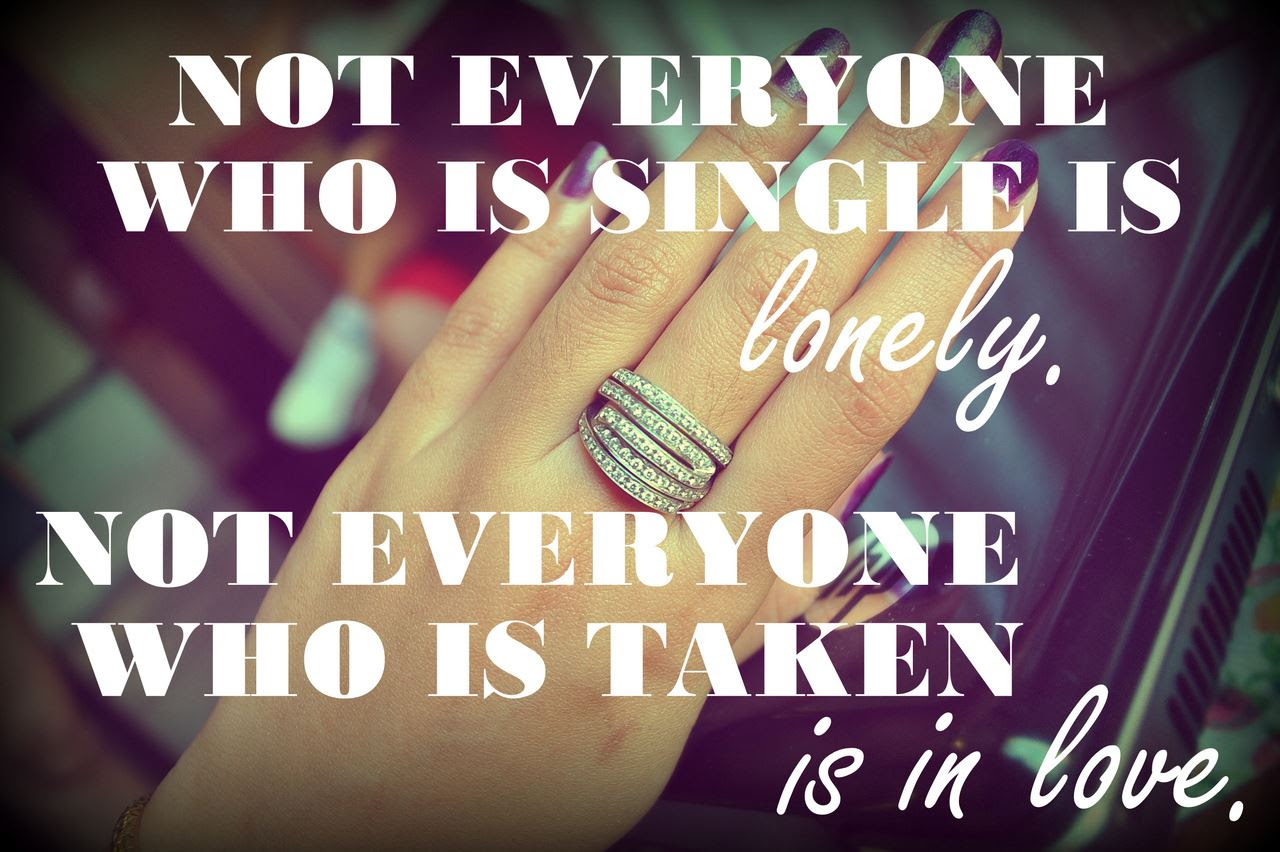 Yoddler Not Everyone Who Is Single Is Lonely Not Everyone Who Is