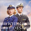 "Romance abounds in ""When Tides Turn"" by Sarah Sundin"