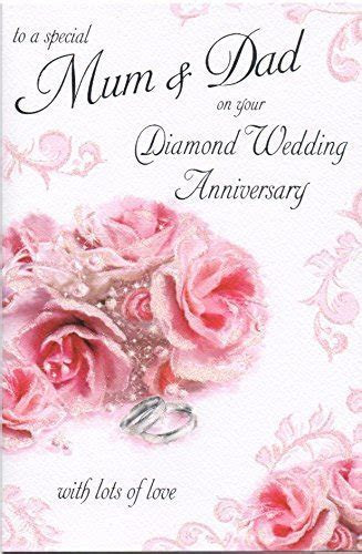 To A Special Mum and Dad on Your 60th Diamond Wedding