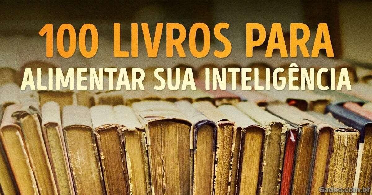 Livros que todo mundo deve ler