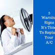 5 Warning Signs That You Need To Replace Your AC - SRQ AC