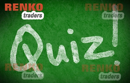 Trading Quiz - How well do you know Renko charts?