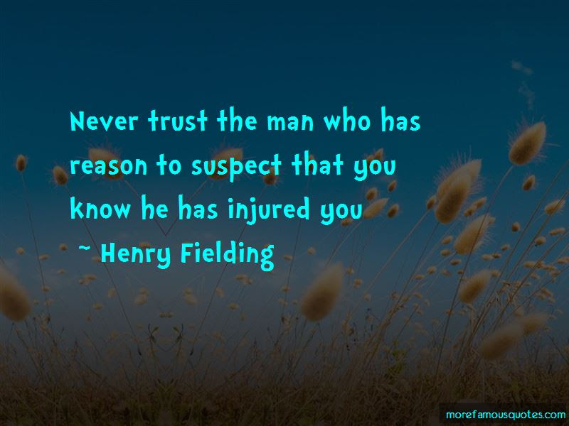 Never Trust The Man Quotes Top 42 Quotes About Never Trust The Man