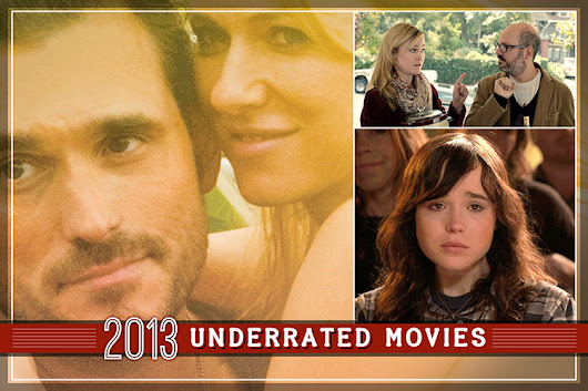 The 10 most underrated movies of 2013