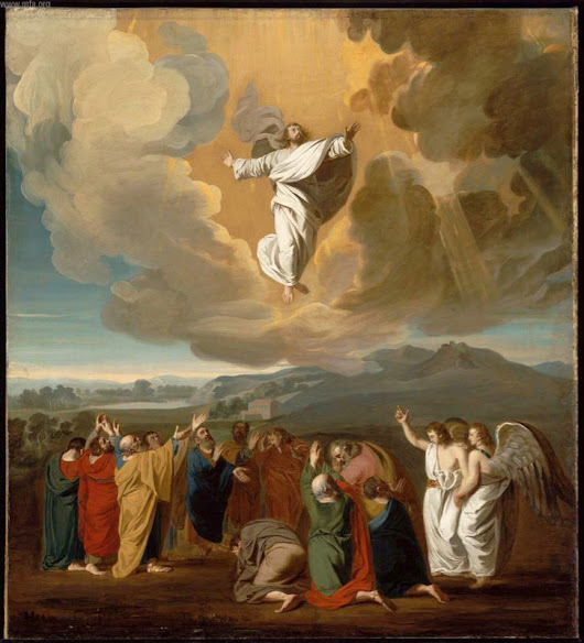 On The Ascension of Our Lord Jesus Christ - Feast Day May 25th