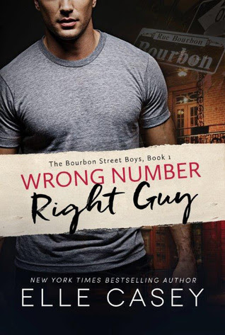 Resultado de imagen de Wrong Number, Right Guy (The Bourbon Street Boys #1) - Elle Casey