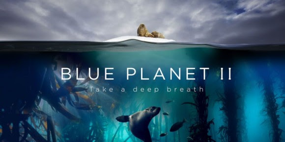 Blue Planet 2, en la BBC narrado por David Attenborough