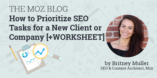 How to Prioritize SEO Tasks [+Worksheet]