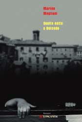 Marino Magliani - Quella notte a Dolcedo