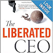 The Liberated CEO: The 9-Step Program to Running a Better Business so it Doesn't Run You: Scott Leonard: 9781118653661: Amazon.com: Books