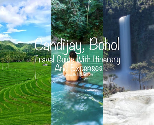 Candijay, Bohol: Travel Guide With Sample Itinerary And Breakdown of Expenses