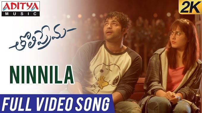 Ninnila Song Lyrics in Telugu | Tholi Prema | Varun Tej, Raashi Khanna