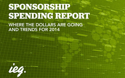 Sponsorship Spending Report: Where The Dollars Are Going And Trends For 2014