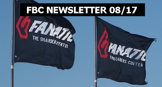 NEWSLETTER +++ FANATIC THE BOARDERS CENTER +++ AUGUST 2017
