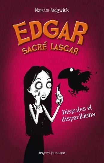 Couverture Edgar sacré lascar, tome 1 : Disputes et disparitions