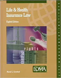 Life and Health Insurance Law, Loma Edition: Muriel ...