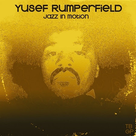 Yusef Rumperfield – Jazz In Motion (Tall Black Guy Productions)