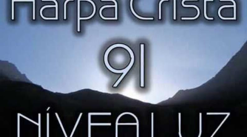 HARPA CRISTÃ 91 - NÍVEA LUZ