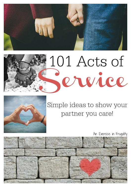 101 Acts of Service Ideas for Your Marriage | An Exercise in Frugality