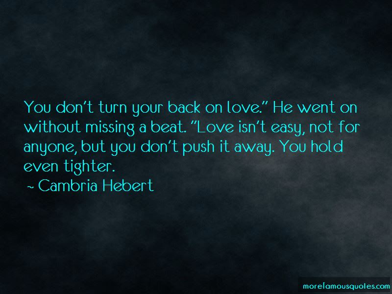 Dont Turn Your Back Quotes Top 10 Quotes About Dont Turn Your