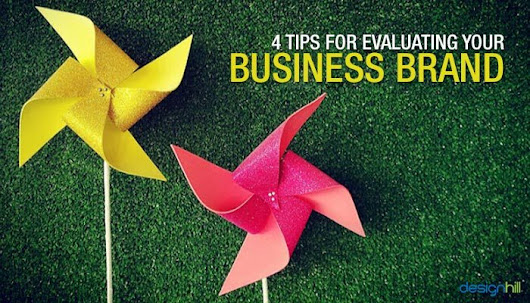 4 Tips For Evaluating Your Business Brand