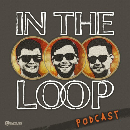 In The Loop - Episode 26 by Compass Media Networks