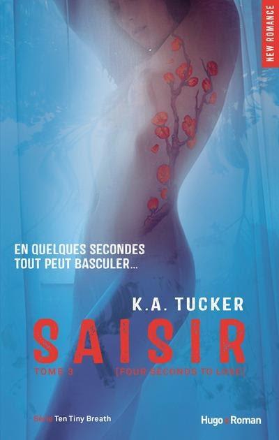 Couverture Ten Tiny Breaths, tome 3 : Saisir / Il suffit de quatre secondes