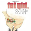Review of Amye Archer's Fat Girl, Skinny
