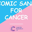 Design a charity poster using Comic Sans to help Cancer Research - News