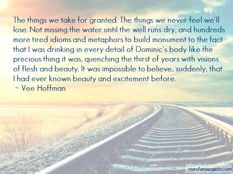 Quotes About Things We Take For Granted Top 38 Things We Take For