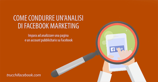 Come condurre un'analisi di Facebook Marketing